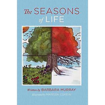 The Seasons of Life by Murray & Barbara