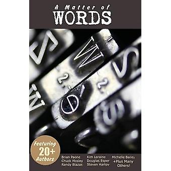 A Matter of Words 21 Short Stories by Paone & Brian