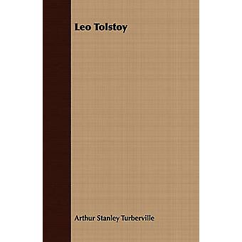 Leo Tolstoy by Turberville & Arthur Stanley