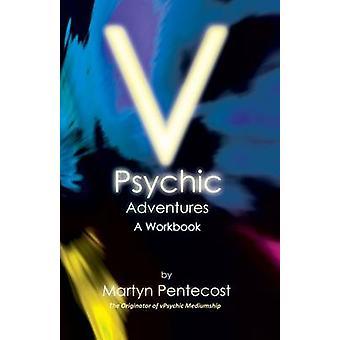 V Psychic Adventures by Pentecost & Martyn