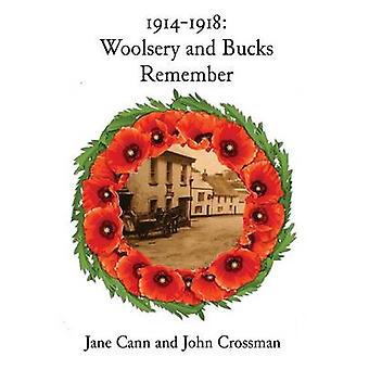 19141918 Woolsery and Bucks Remember by Cann & Jane