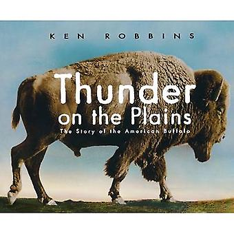 Thunder on the Plains The Story of the American Buffalo by Robbins & Ken