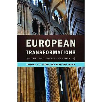 European Transformations - The Long Twelfth Century by Professor Thoma