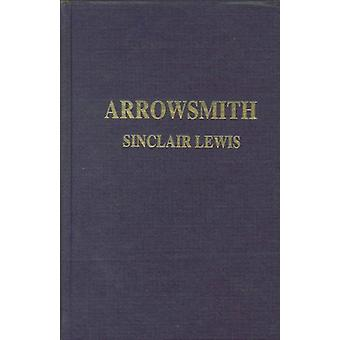 Arrowsmith by Sinclair Lewis - 9780848808259 Book