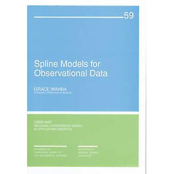 Spline Models for Observational Data by Grace Wahba - Ron Rozier - 97