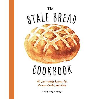 Stale Bread Cookbook -The by Cider Mill Press - 9781604339550 Book