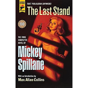 The Last Stand by Mickey Spillane - 9781785656996 Book