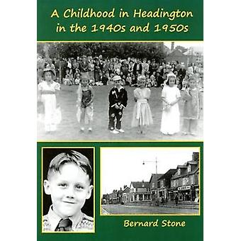 A Childhood in Headington in the 1940s and 1950s by Bernard Stone - 9