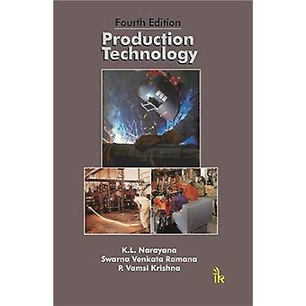 Production Technology by K. L. Narayana - 9789386768087 Book
