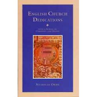 English Church Dedications - With a Survey of Cornwall and Devon by Ni