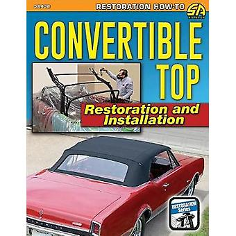 Convertible Top Restoration and Install by Fred Mattson - 97816132544