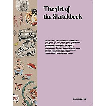 The Art Of The Sketchbook - Artists and the Creative Diary by Sandu Pu