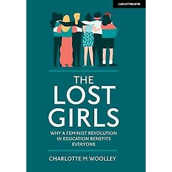 Lost Girls by Charlotte M Woolley