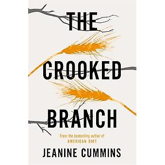 The Crooked Branch by Jeanine Cummins - 9781472272850 Book