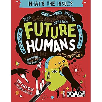 Future Humans by Tom Jackson - 9780711244542 Book