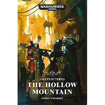 Vaults of Terra - The Hollow Mountain by Chris Wraight - 9781789990300