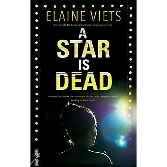 A Star is Dead by Viets & Elaine