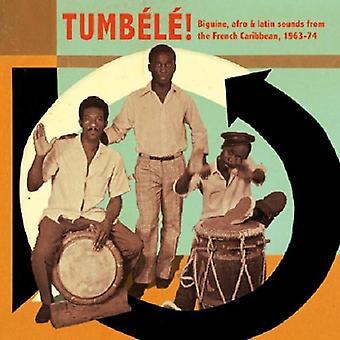 Tumbele! Biguine Afro & Latin Sounds - Tumbele! Biguine Afro & Latin Sounds [CD] USA import