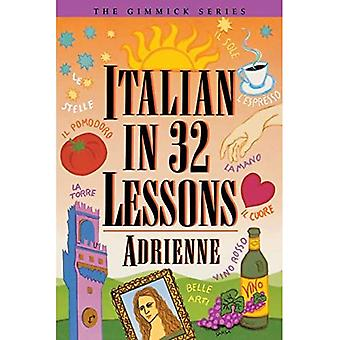 Italian in 32 Lessons (Gimmick Series)