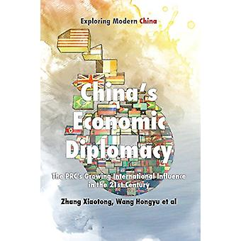 Chinese Economic Diplomacy - The PRC's Growing International Influence