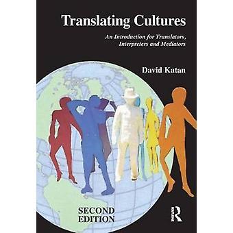 Translating Cultures - An Introduction for Translators - Interpreters