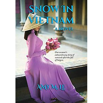 Snow in Vietnam by Amy M Le - 9781948577991 Book