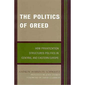 The Politics of Greed