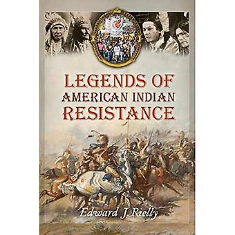 Legends of American Indian Resistance