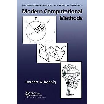 Modern Computational Methods Series in Computational Methods and Physical Processes in Mechanics and Thermal Sciences
