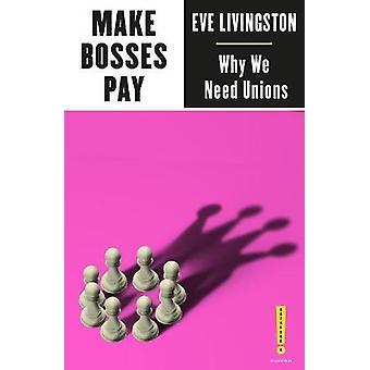 Make Bosses Pay