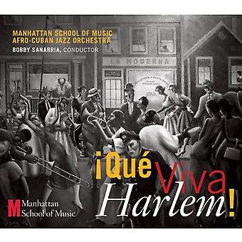 Sanabria, Bobby/Manhattan School of Music - Que Viva Harlem [CD] USA import