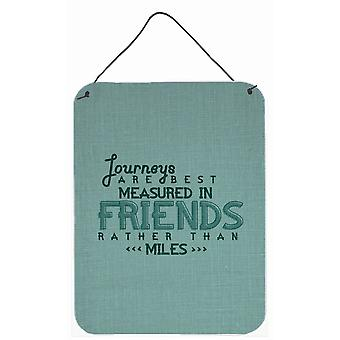 Journeys Are Measured in Friends Wall or Door Hanging Prints