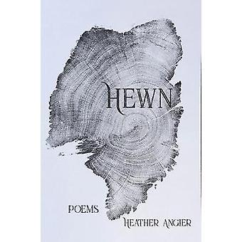 Hewn by Hewn - 9781622882199 Book