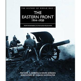 الجبهة الشرقية 1914-1920-من تانينبرغ إلى وا الروسية البولندية