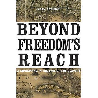 Além do alcance da liberdade