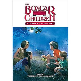 The Ghost of the Chattering Bones (Boxcar Children)