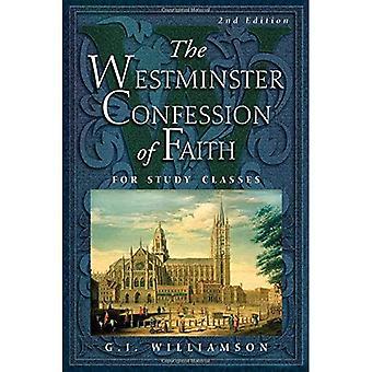 Westminster vyznanie viery: pre študijné triedy