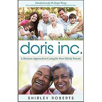 Doris Inc.: En virksomhet tilnærming til omsorg for eldre foreldre