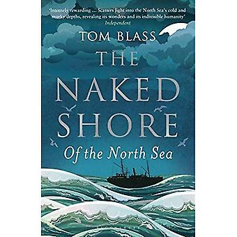 La côte nue: La mer du Nord
