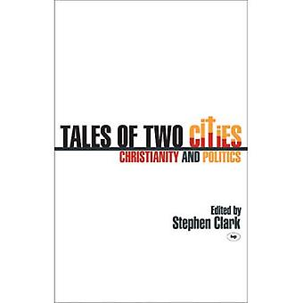 Tales of Two Cities: Christentum und Politik
