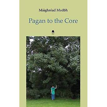 Pagan to the Core