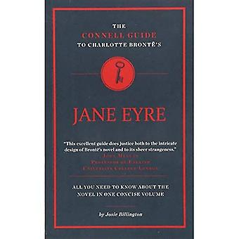 The Connell Guide to Charlotte Bronte's Jane Eyre (Advanced study text guide)