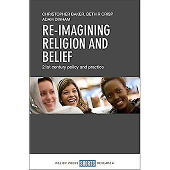 Re-imagining religions- och trosfrihet: 2000-talets politik och praxis