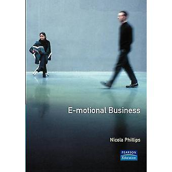 EMotional Business Virtual World Real Relationships by Phillips & Nicky