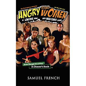 Angry Young Women in LowRise Jeans with HighClass Issues by Morillo & Matt
