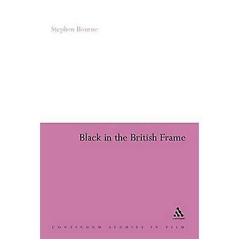 Svart i britiske rammen The Black Experience i British Film og TV ved Bourne & Stephen