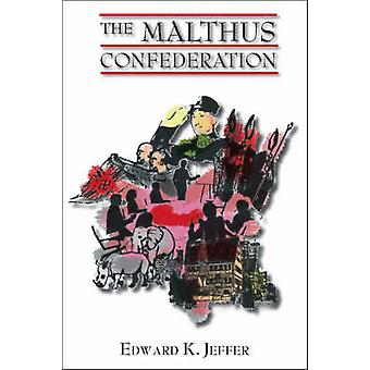 The Malthus Confederation by Jeffer & Edward K.
