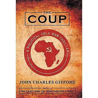 El golpe de estado por Gifford y John Charles
