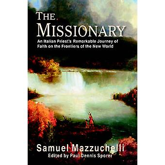 The Missionary by Mazzuchelli & Samuel