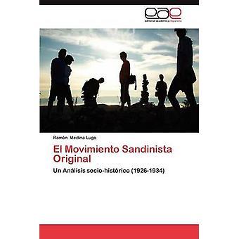 El Movimiento Sandinista Original par Medina Lugo & Ram N.